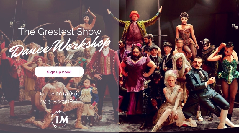 IM 舞蹈工作坊 The Greatest Showman Dance Workshop-The Greatest Show
